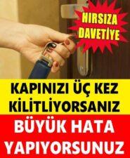 Kapınızı Üç Kez Kilitliyorsanız: Büyük Hata Yapıyorsunuz!