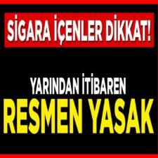 YARINDAN İTİBAREN İTİBAREN YASAKLANDI !!