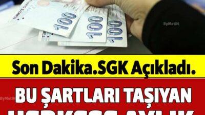 SGK açıkladı. bu şartları taşıyanlara aylık maaş ödenecek !
