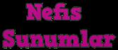 Nefis Sunumlar