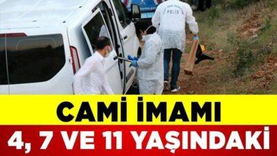Cami imamı 3 kız çocuğunu öldürdü